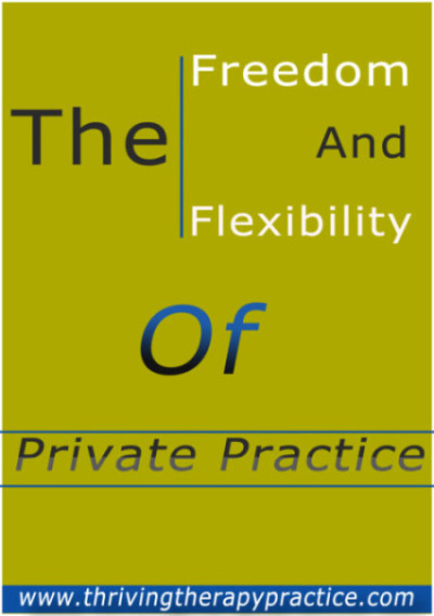 The Freedom and Flexibility of Private Practice